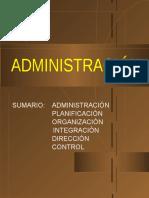 Administration Evolución