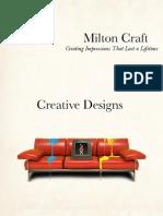 Milton Craft Design Portfolio