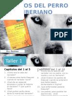 los-ojos-del-perro-siberiano-talleres-1.pptx
