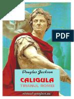 Douglas Jackson - Caligula. Tiranul Romei (v.1.0)