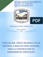 """""""EVALUACIÓN  FÍSICO MECÁNICA DE UN MATERIAL A BASE DE PAPEL RESIDUAL PARA LA CONSTRUCCIÓN DE CERRAMIENTOS VERTICALES"""""""