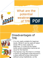 What Are the Potential Weaknesses of TPR
