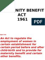 Maternity Benifit Act