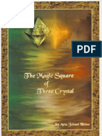 The Magic Square of Three Crystal