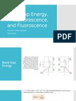 Band Gap Energy, Phosphorescence, And Fluoroscence