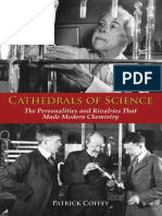 Cathedrals of Science_ the Personalities and Rivalries That Made Modern Chemistry