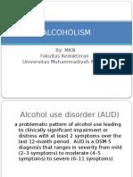 Alcoholism Dan Heroin