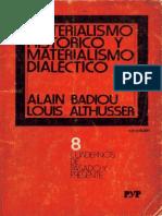 MATERIALISMO HISTORICO MATERIALISMO DIALECTICO ALTHUSER Y BADIOU.pdf