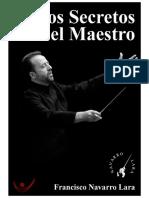 Los Secretos Del Maestro Francisco Navarro Lara