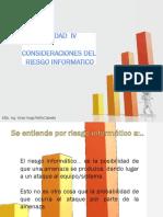 4. Unidad IV - Consideraciones Del Riesgo Informatico