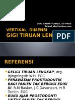 Vertikal Dimensi Gigi Dan Pemasangan Gtl --Ums