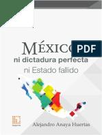 México, Ni Dictadura Perfecta Ni Estado Fallido