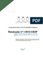 Resolução Nº 1-2012-CEDF - Alterada Pela Res.nº 1-2014-CEDF e Res. Nº 2-2016-CEDF