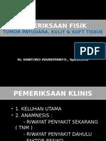 ClerkBED-Pemeriksaan Payudara, Tumor Kulit Dan Soft Tissue-dr Hantoro