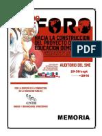 """Memoria 2o Foro """"Hacia la Construcción del Proyecto de Educación Democrática. Retrospectivas y perspectivas de la Educación Alternativa"""""""