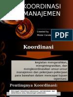 MATERI KOORDINASI MANAJEMEN (PENGANTAR MANAJAMEN PERTEMUAN 7)