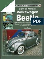 How to Restore Volkswagen Beetle - Jim Tyler