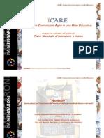 Presenta I CARE 7.0