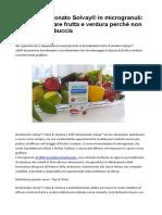 Bicarbonato Frutta&Verdura Solvay® lava senza danneggiare la buccia