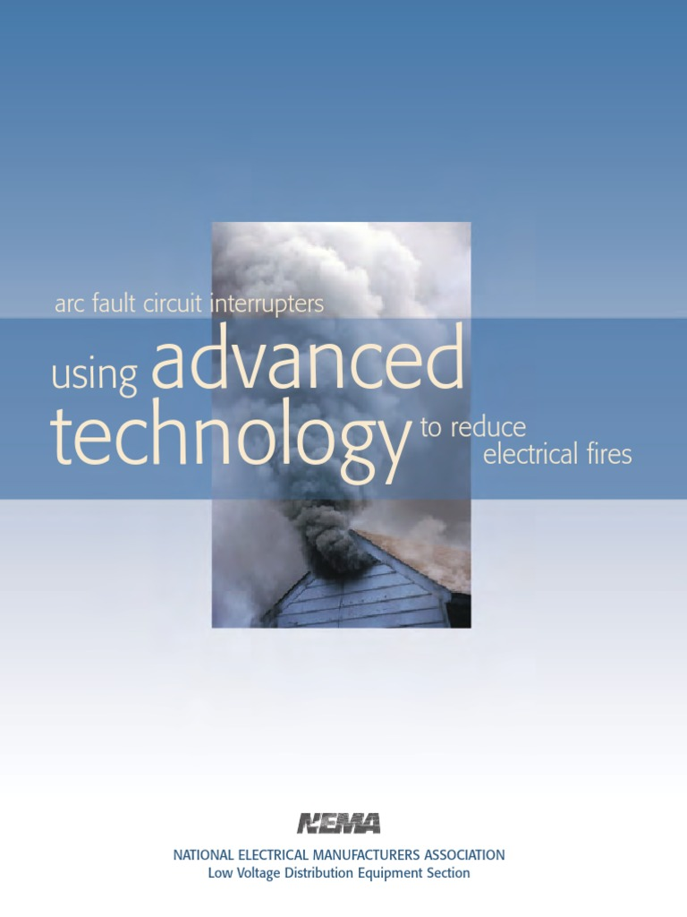 Nema Afci 8 Page Brochure Electric Arc Electrical Wiring Residential Fires Arcfault Circuit Interrupters Afcis