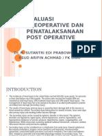 Evaluasi Preoperatif Dan Penatalaksanaan Postoperatif
