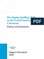 Developing Spelling Skills in the French Immersion Classroom 2010