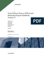 Team Software Process (TSP) Coach Mentoring Program Guidebook Version 1.1