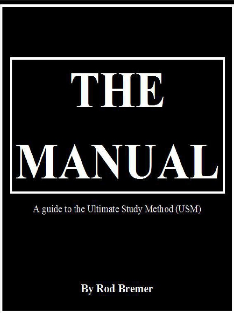 Rod Bremer - The Manual, A Guide to the Ultimate Study Method   Memory    Meditation