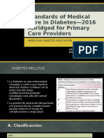 Standards of Medical Care in Diabetes—2016 Abridged For