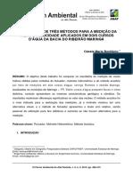 IX Fórum Ambiental da Alta Paulista, v. 9, n. 2, 2013, pp. 406-415 COMPARAÇÃO DE TRÊS MÉTODOS PARA A MEDIÇÃO DA VAZÃO E VELOCIDADE APLICADOS EM DOIS CURSOS D'ÁGUA DA BACIA DO RIBEIRÃO MARINGÁ