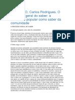 BRANDAO, Carlos Rodrigues. O Processo Geral Do Saber a Educacao Popular Como Saber Da Comunidade (1)