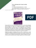 La España de Franco, Amenaza Para La Paz Mundial - Milton Wolff 1947