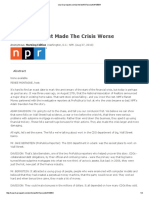 2010-08-27 (NPR) - How Wall Street Made the Crisis Worse