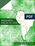 MIREMOS HACIA EL SUR