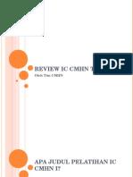 Review Ic Cmhn Tahap i