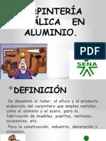 DIAPOSITIVAS  DE SEGURIDAD  INDUSTRIAL  EN  CARPINTERIA  DE ALUMINIO..pptx