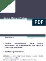 5 História Clínica e Etiologia