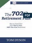 The 702j Retirement Plan PBRG