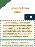 Reacciones de fusión y fisión nuclear