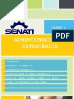 Administración Estratégica - Clase 1