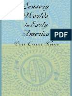 Sensory Worlds in Early America by Peter Charles Hoffer
