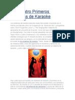 Los Cuatro Primeros Sistemas de Karaoke