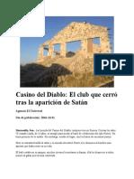 Casino Del Diablo, El Club Que Cerró Tras La Aparición de Satán