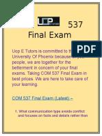 UOP E Tutors | COM 537 Final Exam