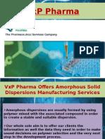 Performing Viral Vector Development Process At VxP Biologics