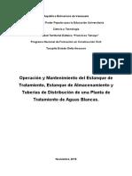 Operación y Mantenimiento Del Estanque de Tratamiento, Estanque de Almacenamiento y Tuberías de Distribución de Una Planta de Tratamiento de Aguas Blancas.