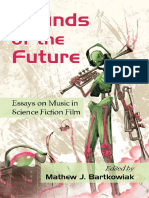 Bartkowiak, Mathew J. - Sounds of the future. Essays on music in science fiction film.pdf