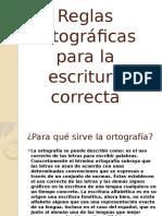 Diapositivas de Reglas Ortográficas