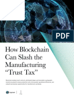 "How Blockchain Can Slash the Manufacturing ""Trust Tax"""