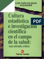 Cultura Estadistica e Investigacion Cientifica en El Campo de La Salud